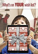 """boy holding tablet wrapped in bow with text that says """"What's on YOUR wish list?"""""""